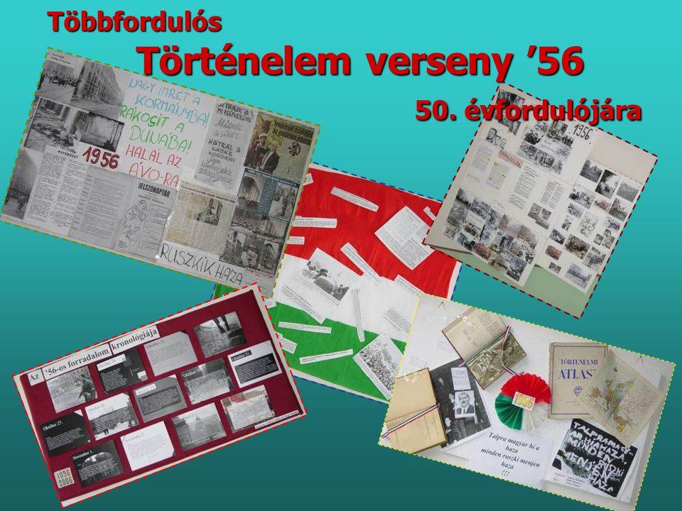 Többfordulós Történelem verseny '56 50. évfordulójára