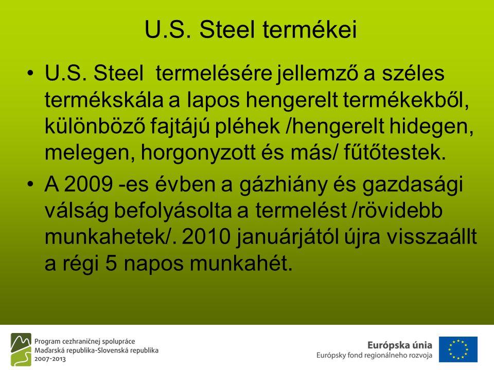 U.S. Steel termékei •U.S.