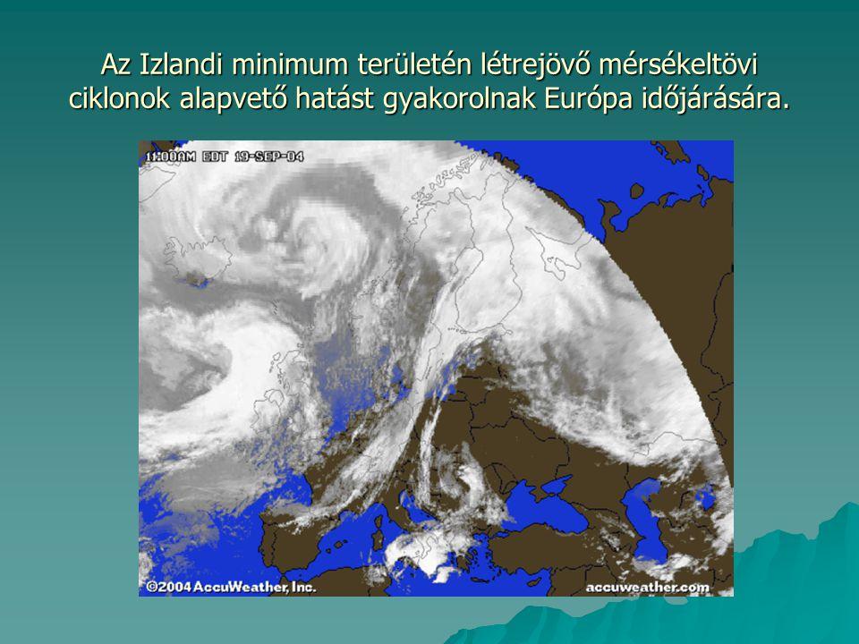 3.Szubtrópusi légtömeg, TM:  A 25 o -40 o északi szélességek közötti tájak felől érkezik hozzánk.