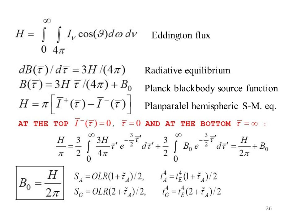 26 Eddington flux Radiative equilibrium Planck blackbody source function Planparalel hemispheric S-M.