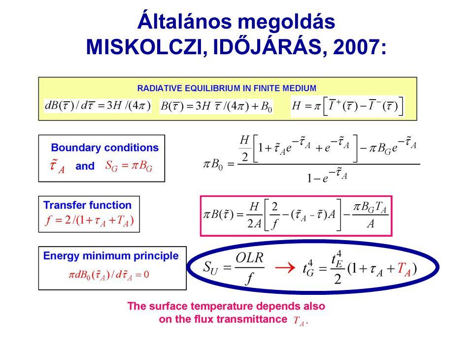 29 Általános megoldás MISKOLCZI, IDŐJÁRÁS, 2007: