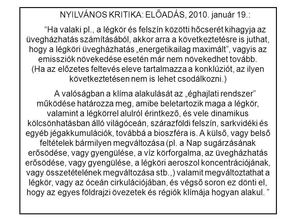 NYILVÁNOS KRITIKA: ELŐADÁS, 2010.