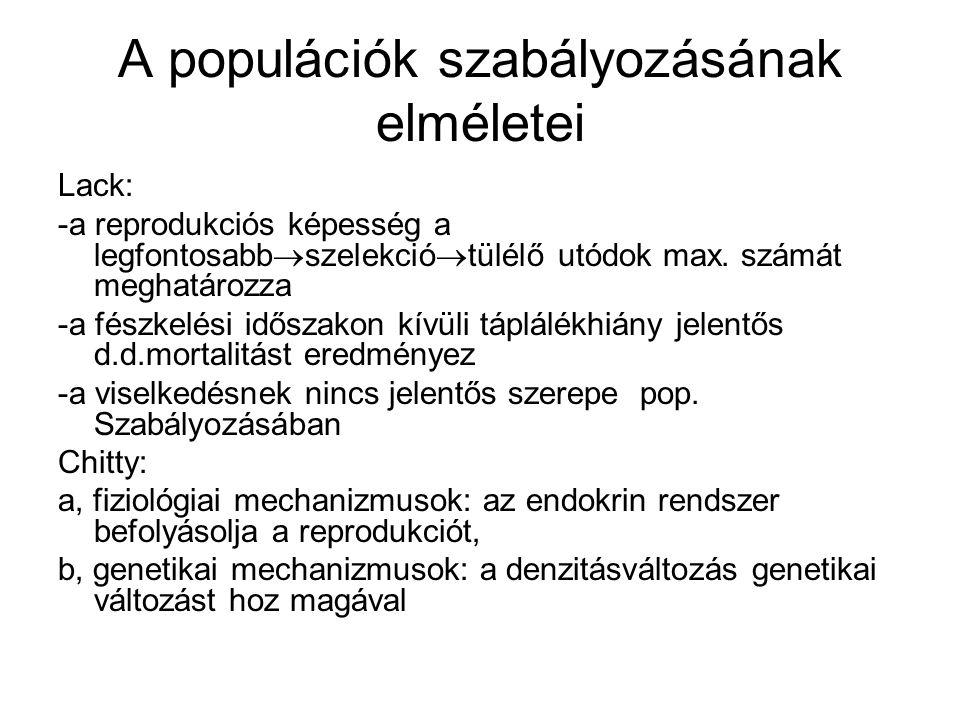 A populációk szabályozásának elméletei Lack: -a reprodukciós képesség a legfontosabb  szelekció  tülélő utódok max. számát meghatározza -a fészkelés