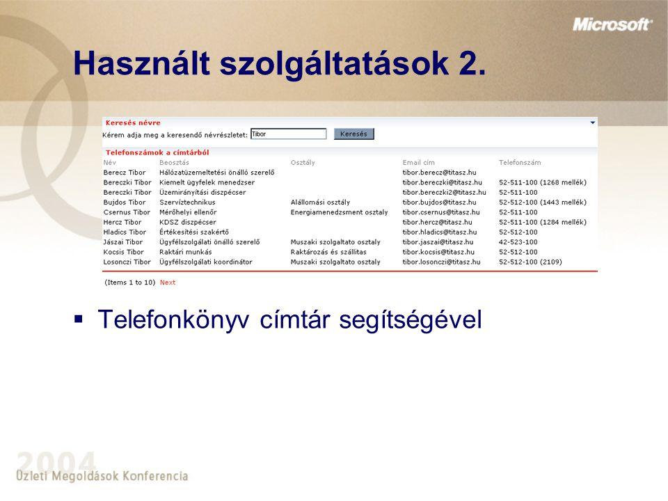 Használt szolgáltatások 2.  Telefonkönyv címtár segítségével
