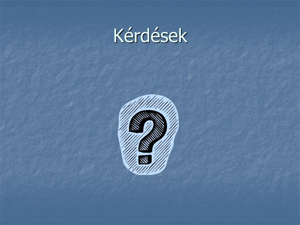 Kérdések