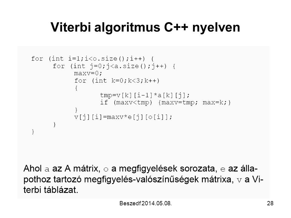 Viterbi algoritmus C++ nyelven Beszedf 2014.05.08.28