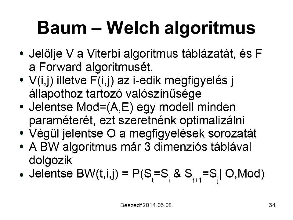 Baum – Welch algoritmus Beszedf 2014.05.08.34