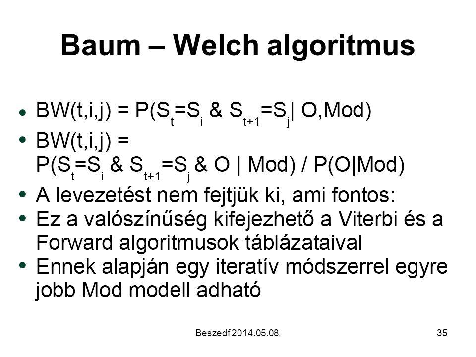 Baum – Welch algoritmus Beszedf 2014.05.08.35