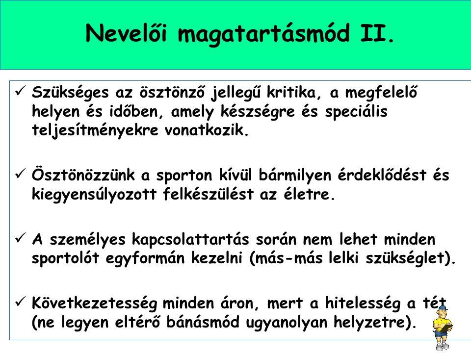 Nevelői magatartásmód II.