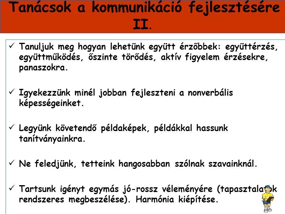 Tanácsok a kommunikáció fejlesztésére II.