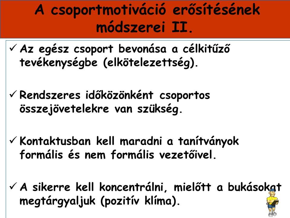 A csoportmotiváció erősítésének módszerei II.