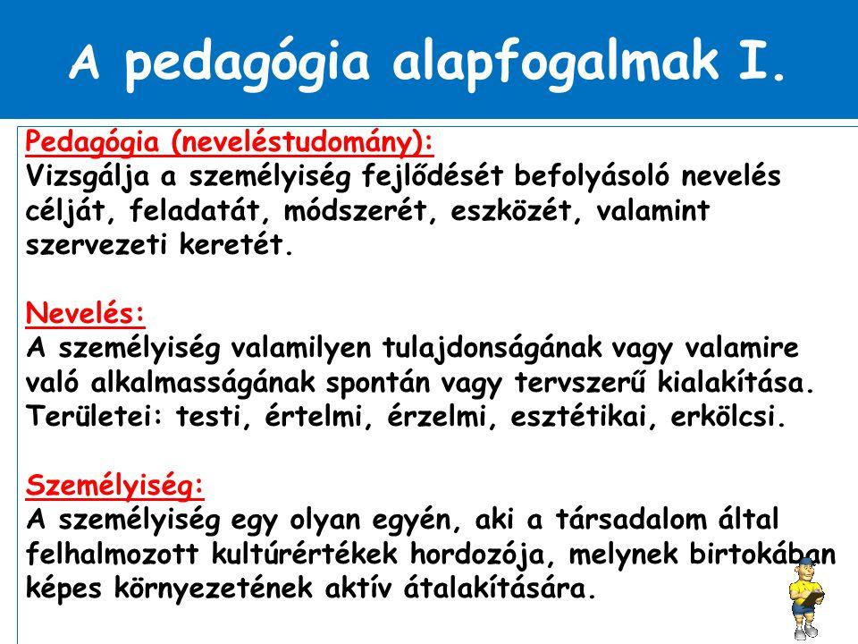 A pedagógia alapfogalmak II.