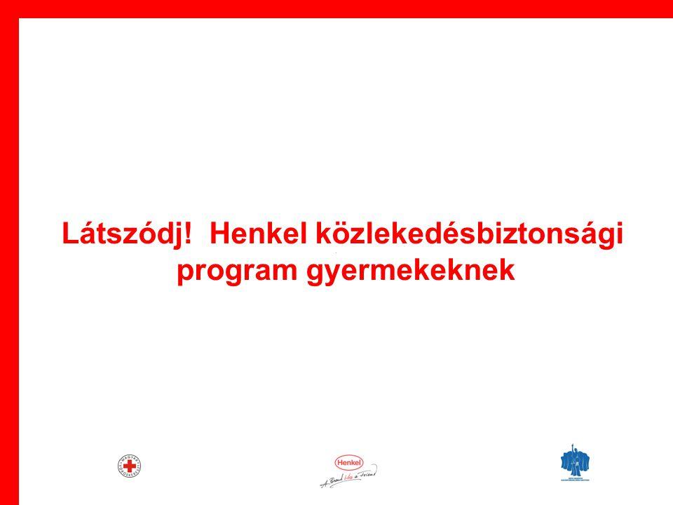 · Látszódj! Henkel közlekedésbiztonsági program gyermekeknek