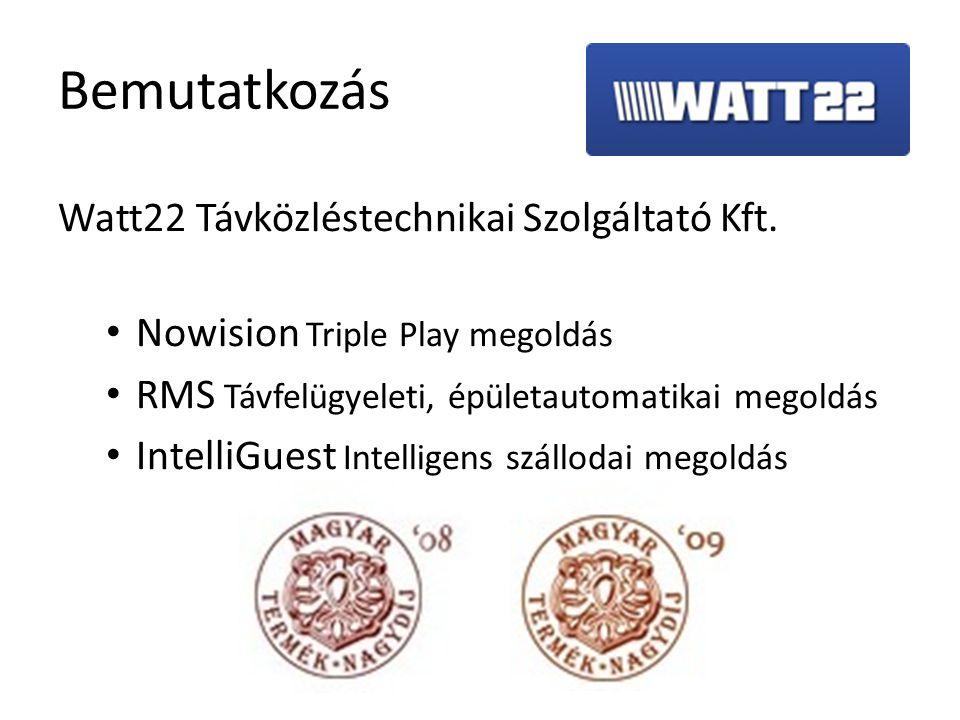 Bemutatkozás Watt22 Távközléstechnikai Szolgáltató Kft.