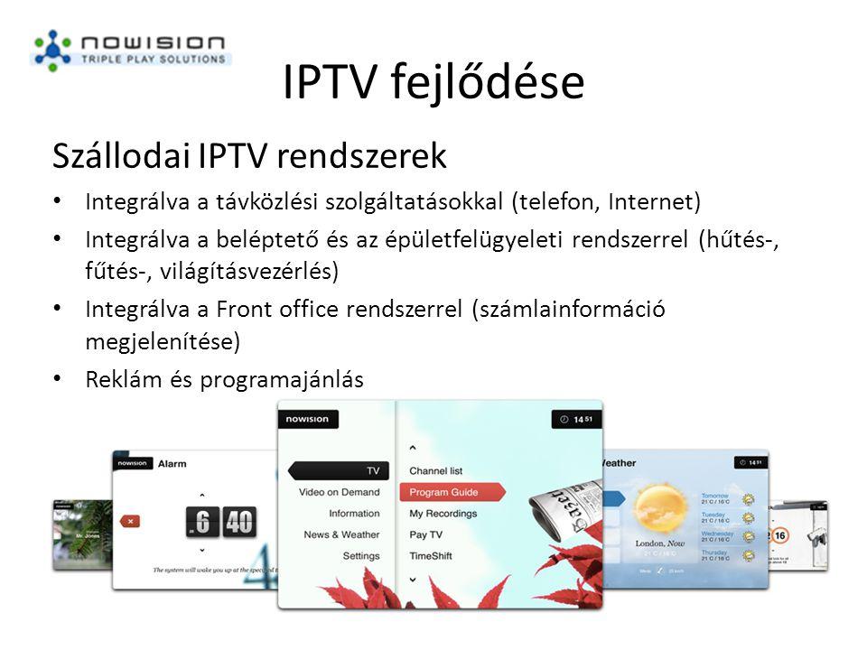 IPTV fejlődése Szállodai IPTV rendszerek • Integrálva a távközlési szolgáltatásokkal (telefon, Internet) • Integrálva a beléptető és az épületfelügyeleti rendszerrel (hűtés-, fűtés-, világításvezérlés) • Integrálva a Front office rendszerrel (számlainformáció megjelenítése) • Reklám és programajánlás