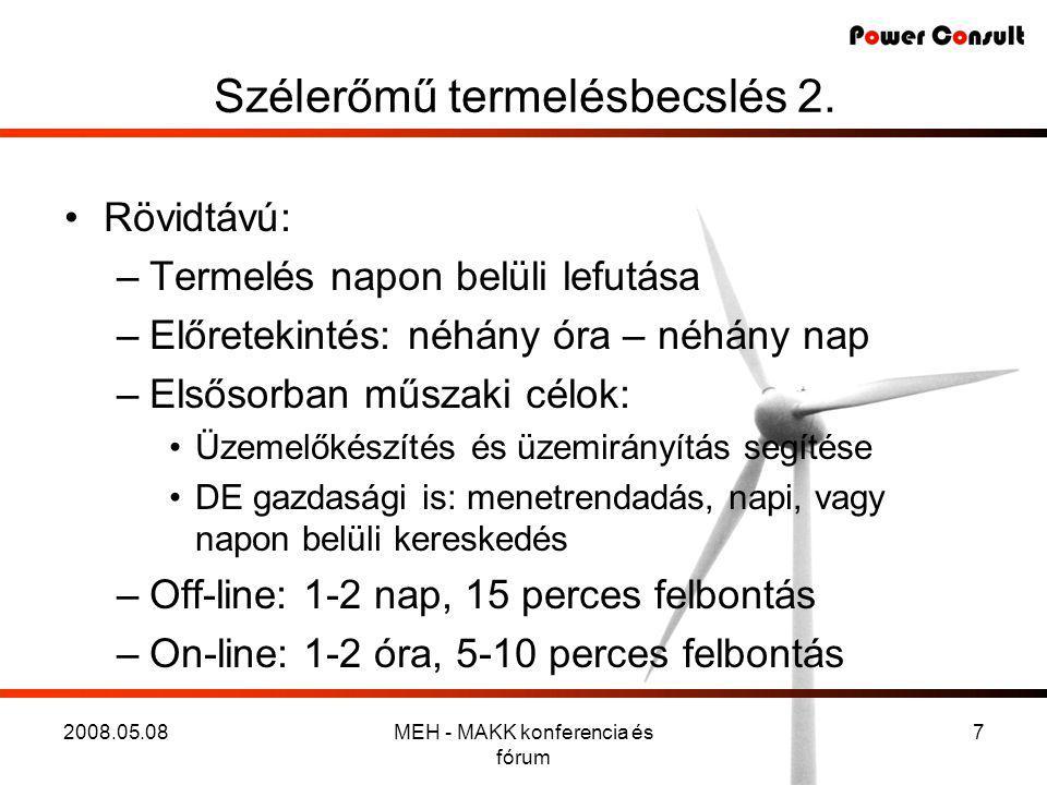 2008.05.08MEH - MAKK konferencia és fórum 7 Szélerőmű termelésbecslés 2.