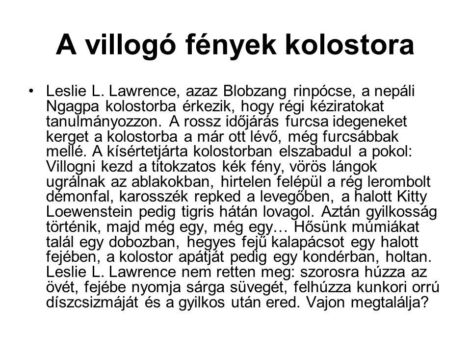 A vérfarkas visszatér •Leslie L.