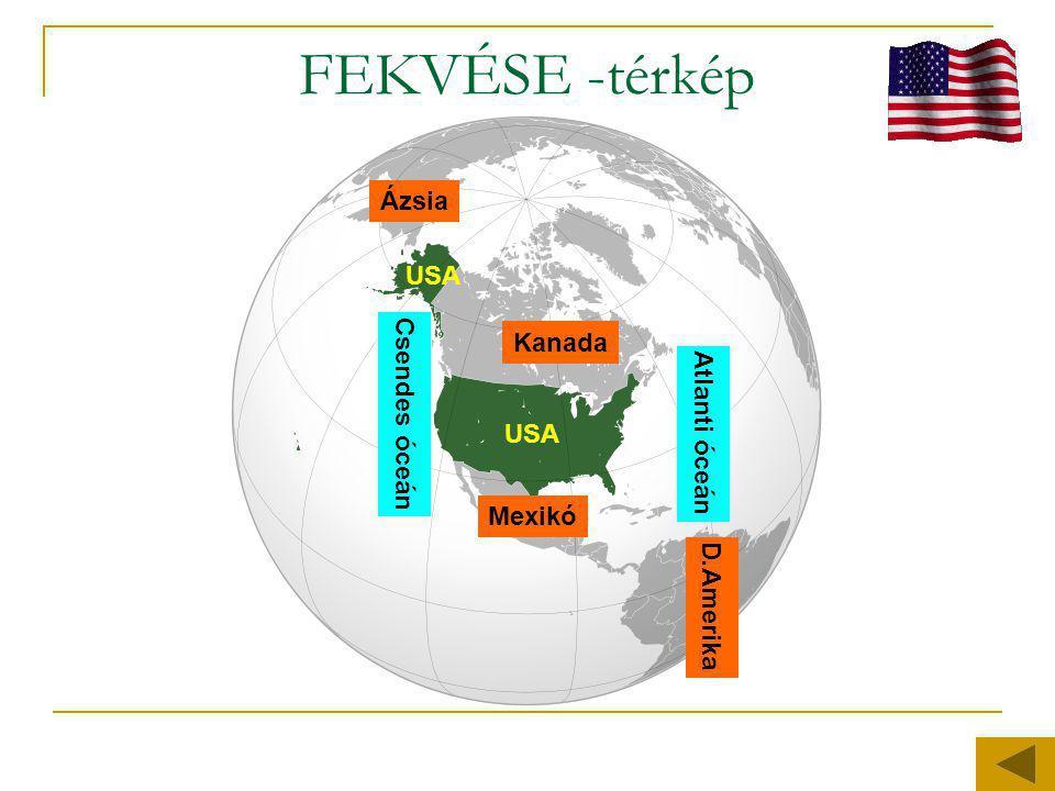 FEKVÉSE -térkép Mexikó Kanada Atlanti óceán Csendes óceán Ázsia D.Amerika USA