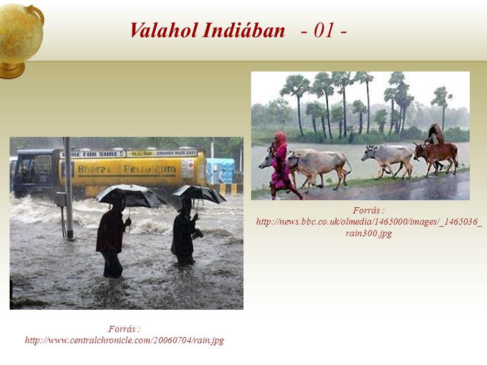 """A monszun szélrendszer érdekességek - 02 - Fotók az """"igazi"""" trópusi monszun esőről"""