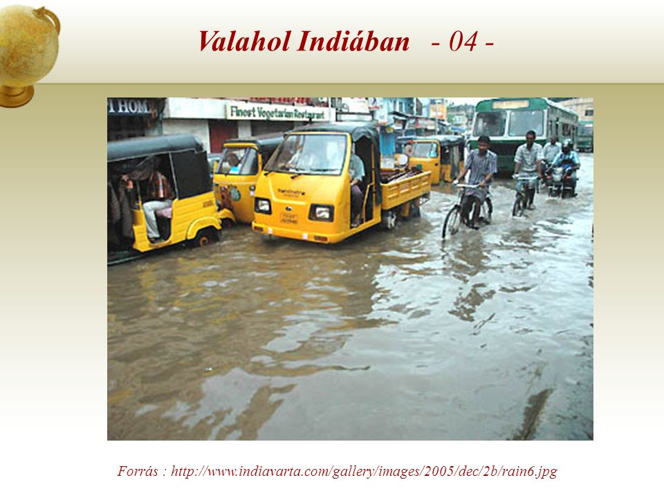 Valahol Indiában - 03 - Forrás : http://www.taipeitimes.com/images/2006/07/31/20060730184902.jpeg