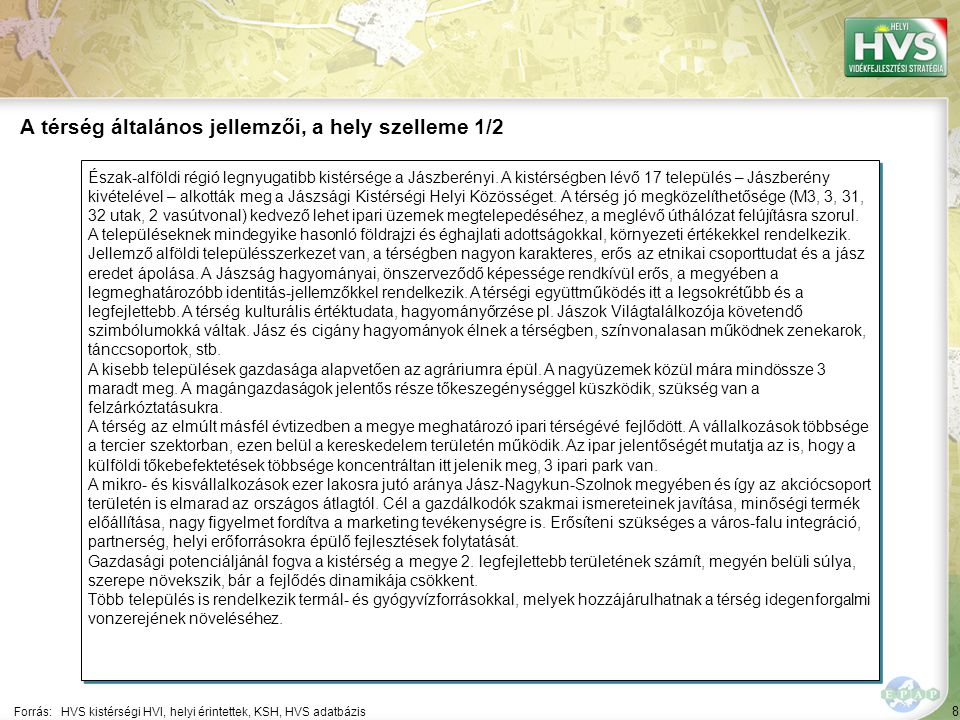 159 Forrás:HVS kistérségi HVI, helyi érintettek, HVS adatbázis A legtöbb megoldási javaslat a(z) ÚMVP - 4.