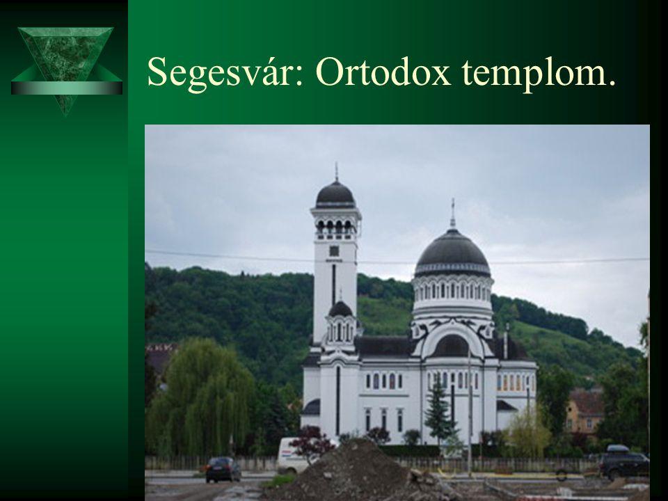 Segesvár: Ortodox templom.