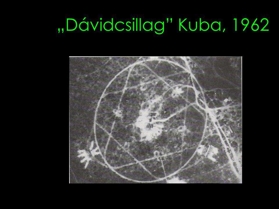 """""""Dávidcsillag"""" Kuba, 1962"""