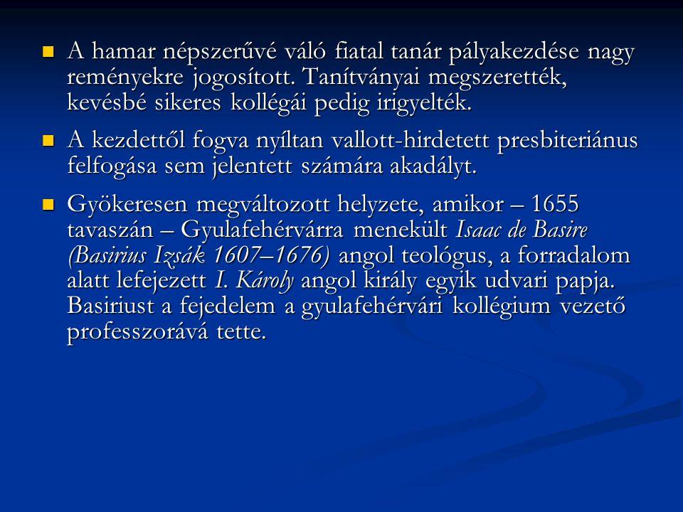  A teológus professzort saját megpróbáltatásai a puritanizmus minden válfajának esküdt ellenségévé tették.