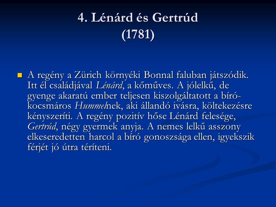  Gertrúd végső kétségbeesésében a falu jóakaratú földesurától, Arnertól kér segítséget.
