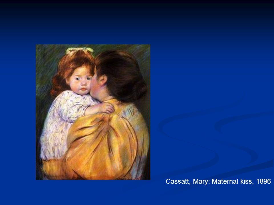 Cassatt, Mary: Maternal kiss, 1896