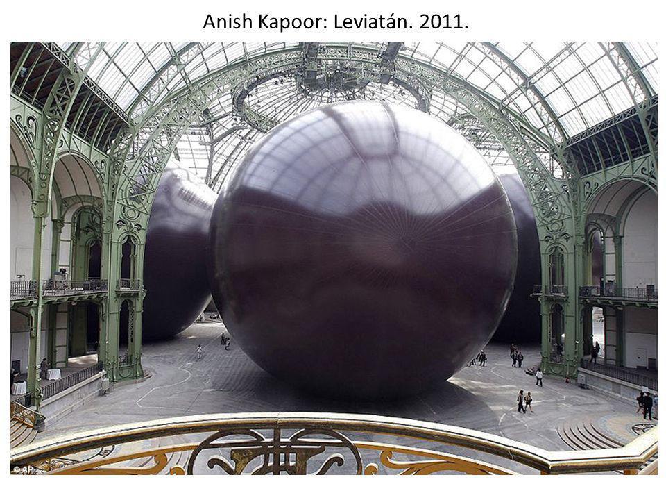 Anish Kapoor: Leviatán. 2011.