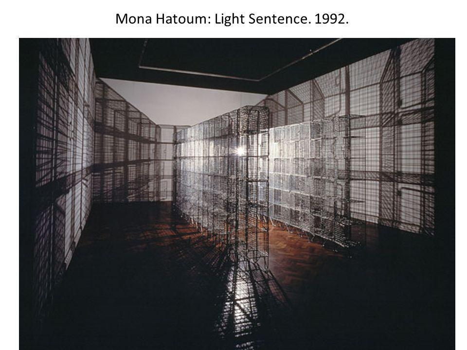 Mona Hatoum: Light Sentence. 1992.