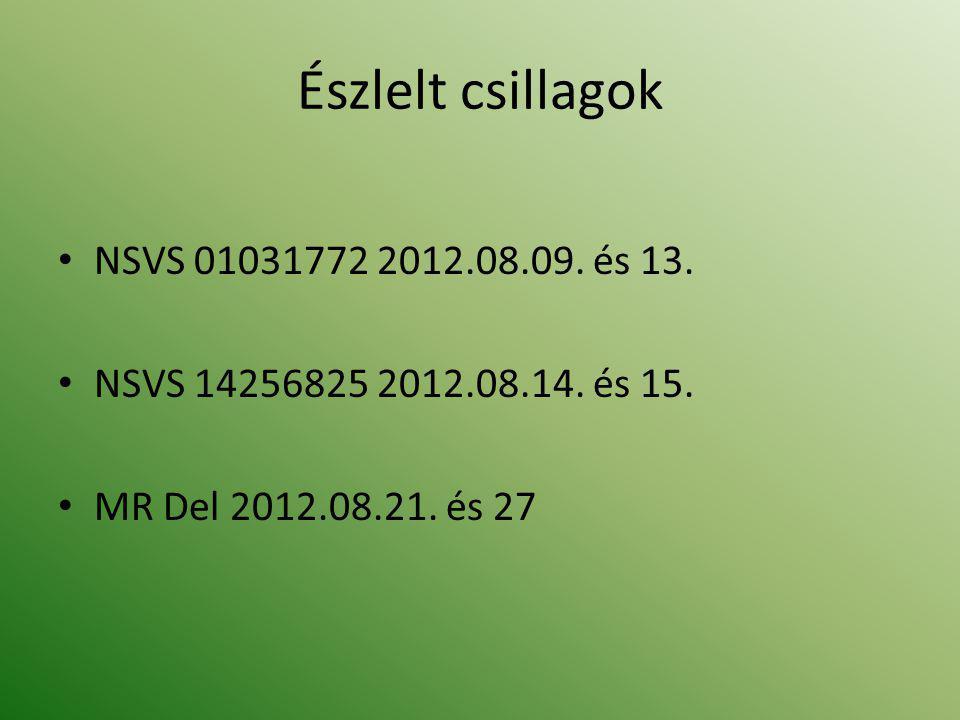 Észlelt csillagok • NSVS 01031772 2012.08.09. és 13.