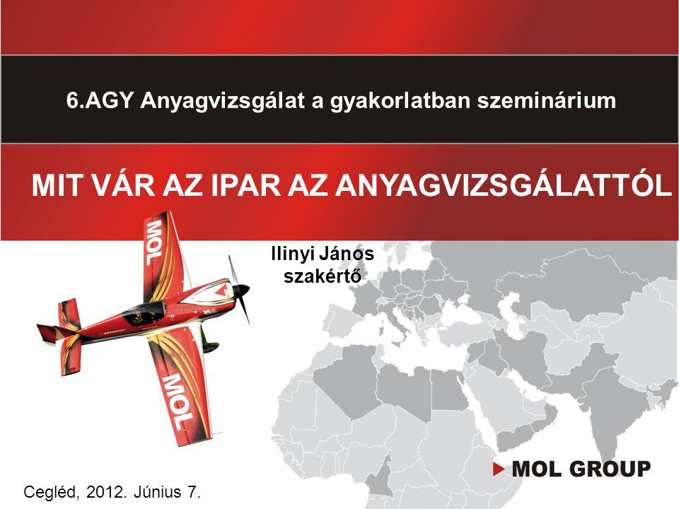 6.AGY Anyagvizsgálat a gyakorlatban szeminárium Cegléd, 2012.
