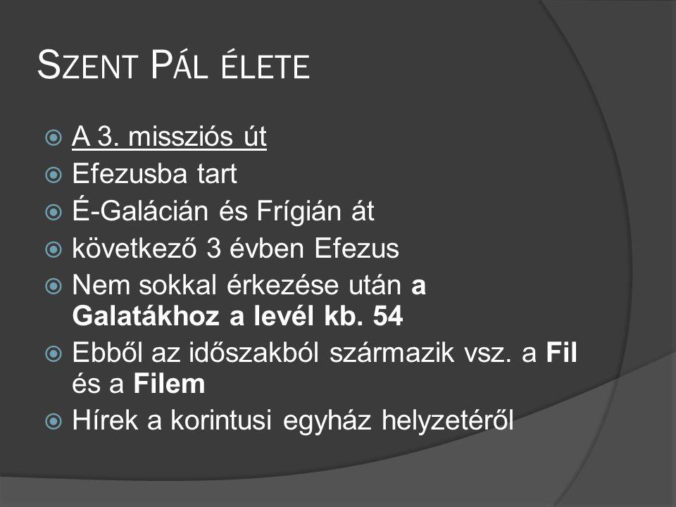 S ZENT P ÁL ÉLETE  A 3.