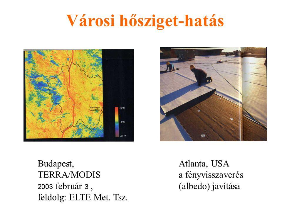 Budapest, Atlanta, USA TERRA/MODISa fényvisszaverés 2003 február 3, (albedo) javítása feldolg: ELTE Met.