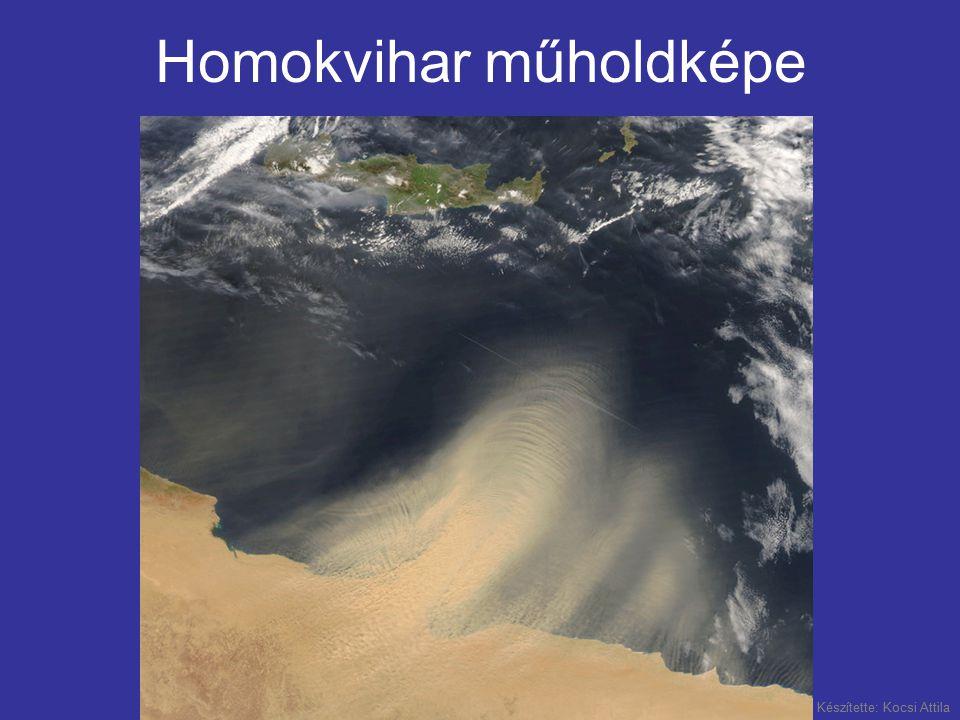 Készítette: Kocsi Attila Homokvihar műholdképe