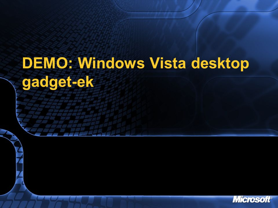DEMO: Windows Vista desktop gadget-ek