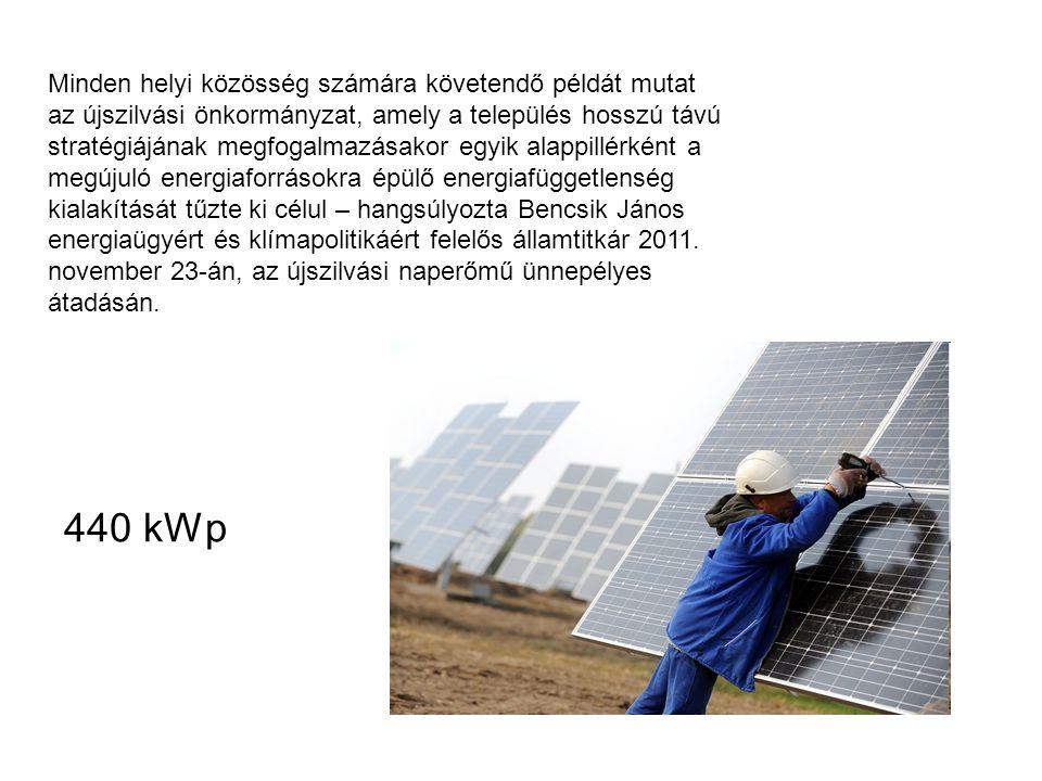Minden helyi közösség számára követendő példát mutat az újszilvási önkormányzat, amely a település hosszú távú stratégiájának megfogalmazásakor egyik alappillérként a megújuló energiaforrásokra épülő energiafüggetlenség kialakítását tűzte ki célul – hangsúlyozta Bencsik János energiaügyért és klímapolitikáért felelős államtitkár 2011.