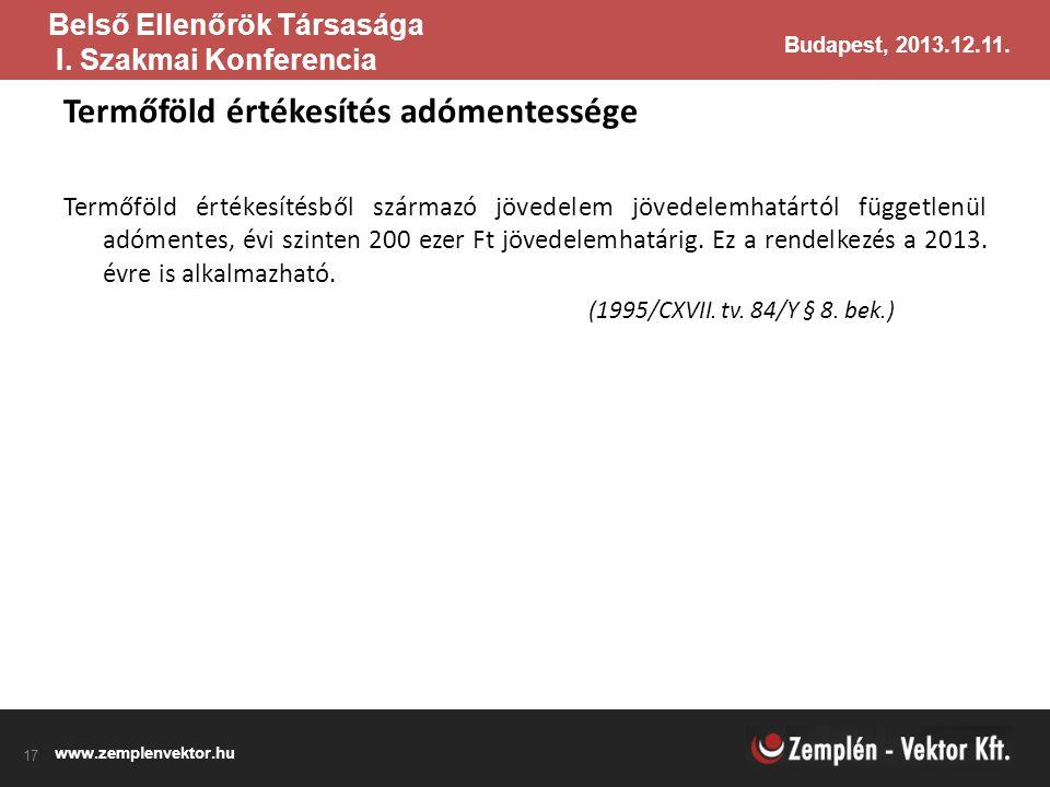 www.zemplenvektor.hu Belső ellenőri konferencia Budapest, 2013.12.11. www.zemplenvektor.hu Budapest, 2013.12.11. Belső Ellenőrök Társasága I. Szakmai
