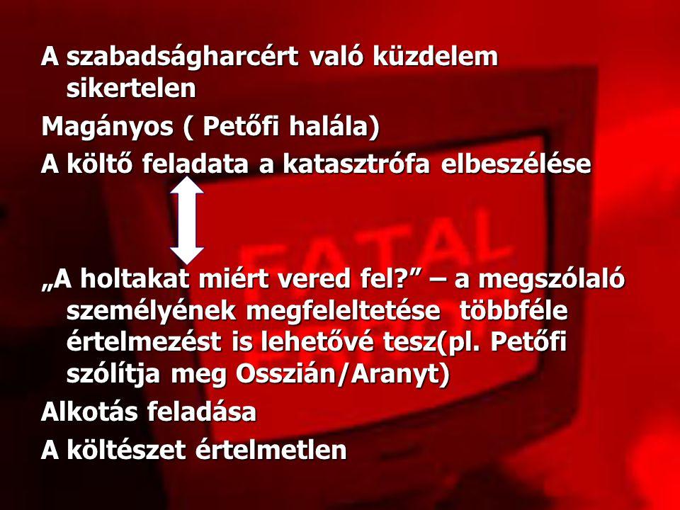"""II. Egység 6-10.vsz 6.Vsz II 1.vsz (jelen) Múlt idősíkja Ossziáni világ-Arany jelene Kp.:szabadságért sikertelenül küzdő """"enyésző nép"""" Határok elmosás"""