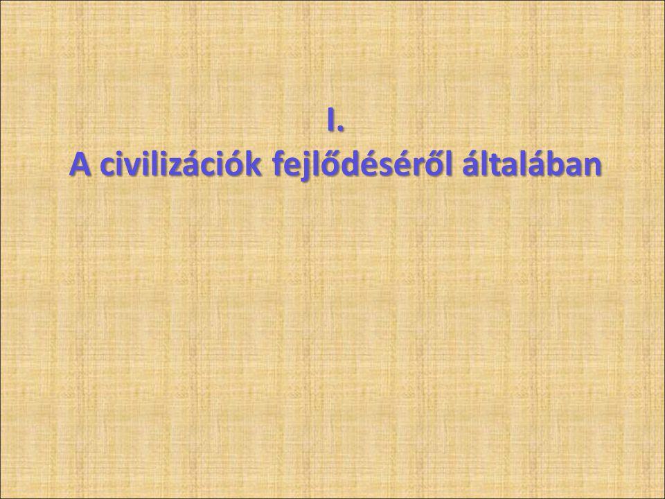 """Civilizációk (birodalmak) születése • Látható, """"történelmi okok: • népcsoport gyors szaporulata, • uralomra termettsége, • alkalmas vezetők, uralkodóházak megjelenése, stb."""