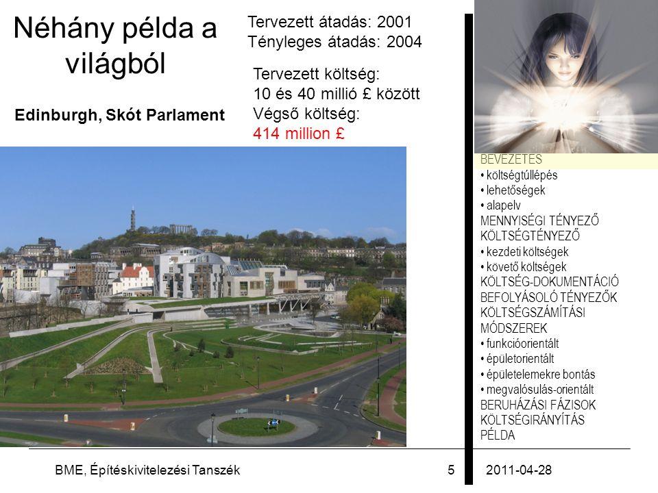 PÉLDA 2011-04-28BME, Építéskivitelezési Tanszék46 Példa: sportcsarnok 6.Építtető tájékoztatása  Általános adatok (építtető, tervező, projekt…)  Költségszámítás ismertetése  Árszint  Nettó vagy bruttó ár  Egyéb megjegyzések, javaslatok  Dátum, aláírás