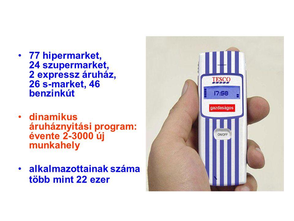 •77 hipermarket, 24 szupermarket, 2 expressz áruház, 26 s-market, 46 benzinkút •dinamikus áruháznyitási program: évente 2-3000 új munkahely •alkalmazo