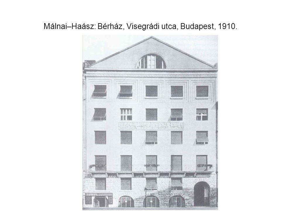 Málnai–Haász: Bérház, Visegrádi utca, Budapest, 1910.