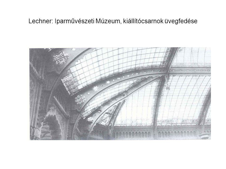 Lechner: Iparművészeti Múzeum, kiállítócsarnok üvegfedése