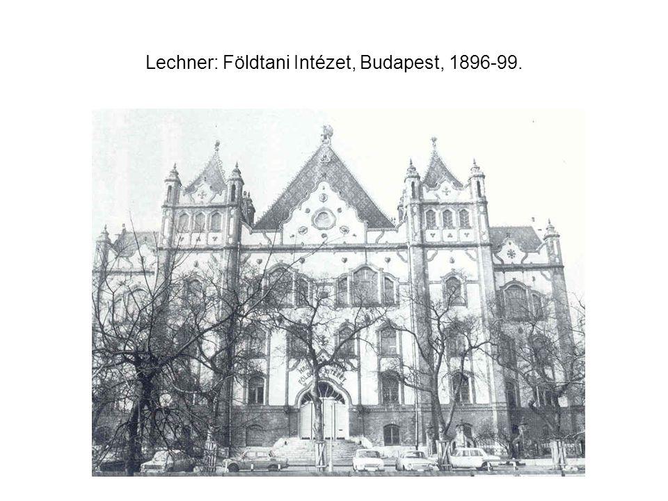 Lechner: Földtani Intézet, Budapest, 1896-99.