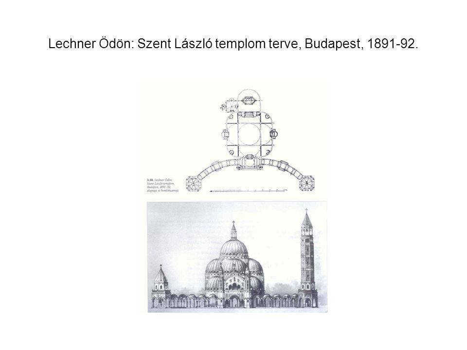 Lechner Ödön: Szent László templom terve, Budapest, 1891-92.