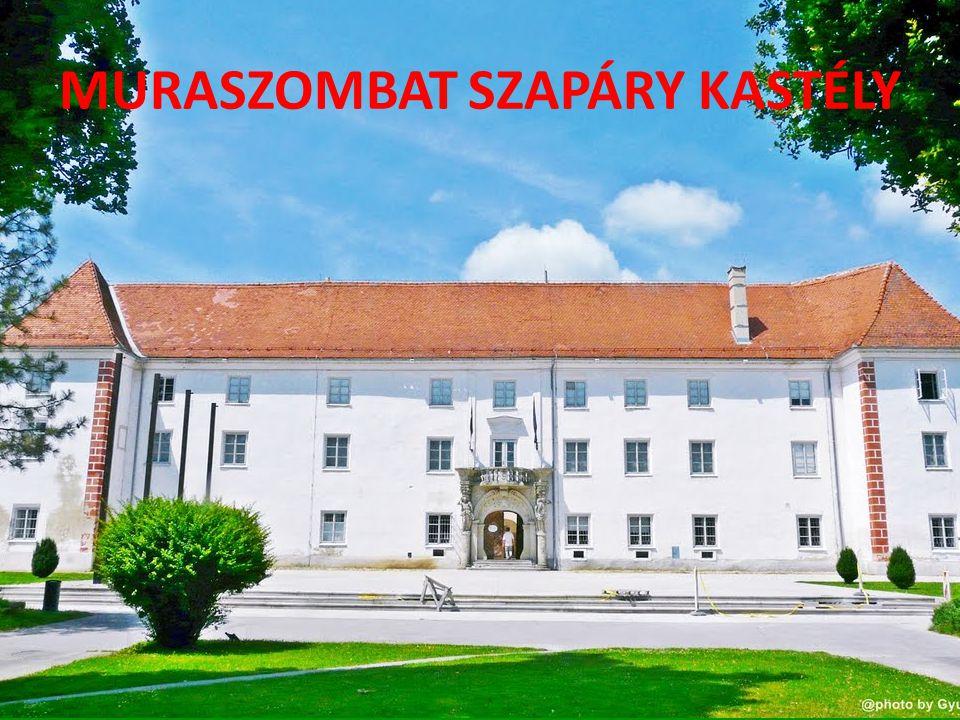 MURASZOMBAT SZAPÁRY KASTÉLY