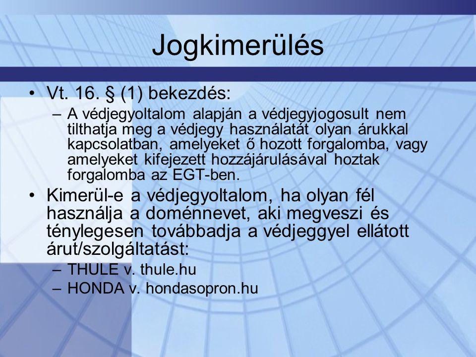 Jogkimerülés •Vt.16.